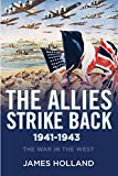 Image of The Allies Strike Back, 1941-1943 (The War in the West)