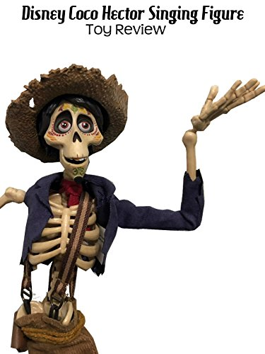 Review  Disney Coco Hector Singing Figure Toy Review