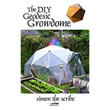 The DIY Geodesic Growdome