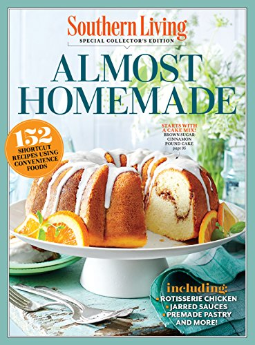 SOUTHERN LIVING Almost Homemade: 152 Shortcut Recipes Using Convenience Food by [The Editors of Southern Living]