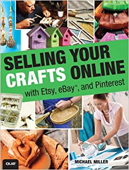 Selling your crafts online with etsy ebay and pinterest for Best selling crafts on etsy
