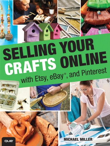 selling your crafts online with etsy ebay and pinterest