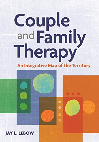 Download Couple and Family Therapy: An Integrative Map of the Territory Pdf