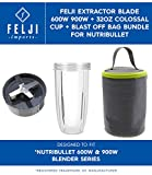 Felji Extractor Blade 600W 900W + 32oz Colossal Cup + Blast Off Bag Bundle for NutriBullet
