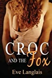 Croc and the Fox, Eve Langlais, 1478357576