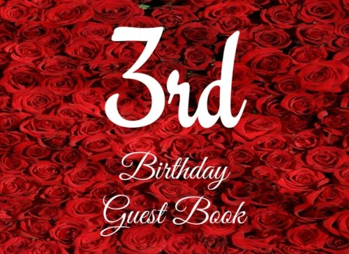 3rd Birthday Guest Book: 104 Pages - Paperback - 8.25 x 6 Inches (Birthday Guest Book Series One) (Volume 36) PDF