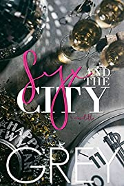 Syx and the City (Situationships Book 1)