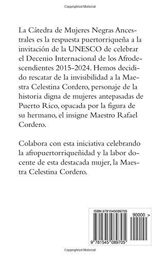 Negrita linda como yo: versos dedicados a la vida de la Maestra Celestina Cordero (Spanish Edition)