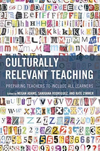 Culturally Relevant Teaching (Zaretta Hammond Culturally Responsive Teaching And The Brain)