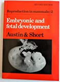 Embryonic and Fetal Development, C. R. Austin, R. V. Short, 0521289629