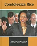 img - for Condoleezza Rice (Remarkable People) book / textbook / text book