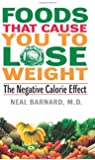 Foods That Cause You to Lose Weight:: The Negative Calorie Effect