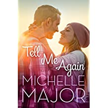 Tell Me Again (Colorado Hearts Book 3)