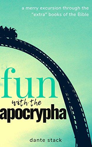 Fun with the Apocrypha: a merry excursion through the