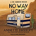 No Way Home: Zoe Chambers Mystery Series, Book 5 | Annette Dashofy