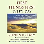 First Things First Every Day | Stephen R. Covey