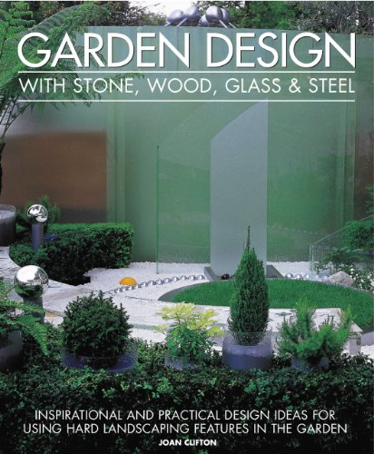 Cheap  Garden Design with Stone, Wood, Glass & Steel: Inspirational and practical design..