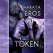 The Token 2 | Marata Eros
