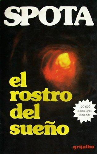 El rostro del sueño (Best sellers Grijalbo) (Spanish Edition)