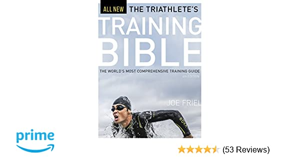 df896492374 The Triathlete s Training Bible  The World s Most Comprehensive Training  Guide