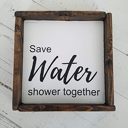 Bathroom Framed Farmhouse Wood Sign Save Water Shower Together ()