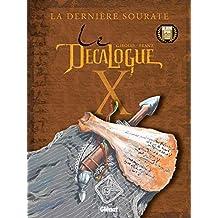 Le Décalogue - Tome 10 : La Dernière Sourate (French Edition)