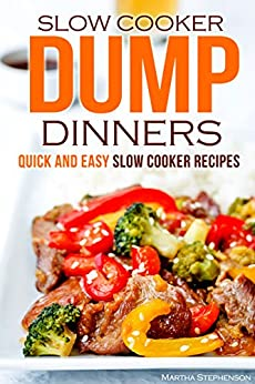 Slow Cooker Dump Dinners Recipes ebook