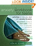 The Anxiety Workbook for Teens: Activ...