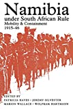 img - for Namibia Under South African Rule: Mobility And Containment, 1915-46 book / textbook / text book