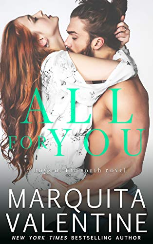 All For You (Boys of the South Book 4) (Losing A Father At A Young Age)