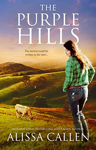 The Purple Hills by Alissa Callen