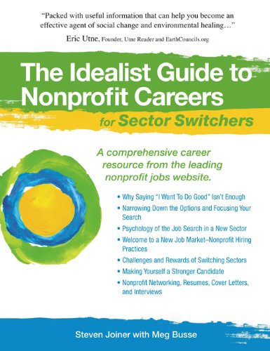 Download The Idealist Guide to Nonprofit Careers for Sector Switchers (Hundreds of Heads Survival Guides) pdf