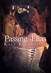 Passing as Elias: A Novel