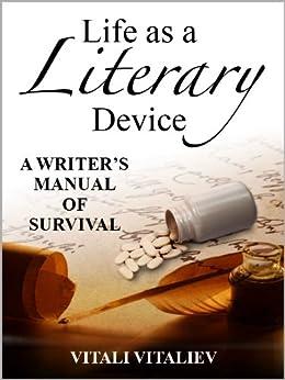 Life as a Literary Device by [Vitaliev, Vitali]