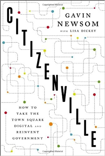 Citizenville How to Take the Town Square Digital and Reinvent Government
