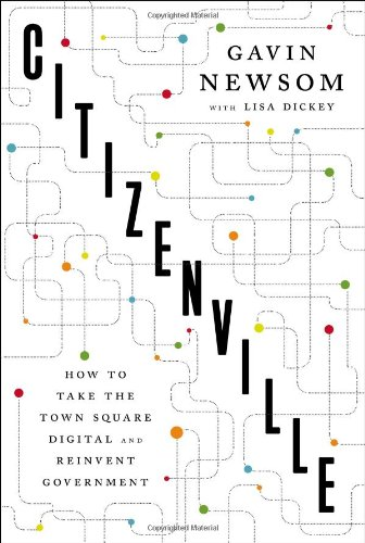 Download Citizenville: How to Take the Town Square Digital and Reinvent Government PDF