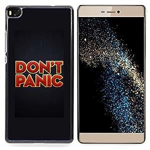 - Don'T Panic Red Gold Red Text Poster - Caja del tel????fono delgado Guardia Armor- For HUAWEI P8 Devil Case