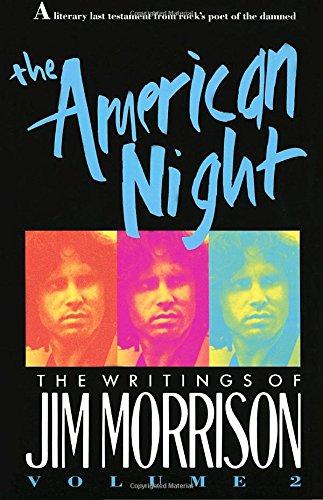The American Night: The Writings of Jim Morrison, Vol. 2