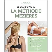 GRAND LIVRE DE LA MÉTHODE MÉZIÈRES (LE)