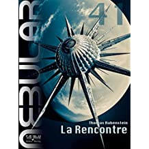 NEBULAR 41 - La Rencontre: Épisode (French Edition)