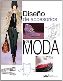 DISENO DE ACCESORIOS DE MODA (Spanish Edition)