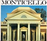 Jefferson's Monticello, W. Howard Adams, 0896593940