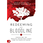 Redeeming Your Bloodline: Foundations for Breaking Generational Curses from the Courts of Heaven (English Edition)
