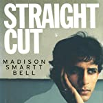 Straight Cut | Madison Smartt Bell