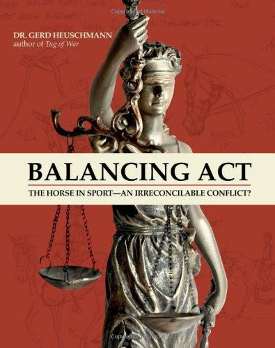 Balancing Act: The Horse in Sport—an Irreconcilable Conflict? by Brand: Trafalgar Square Books