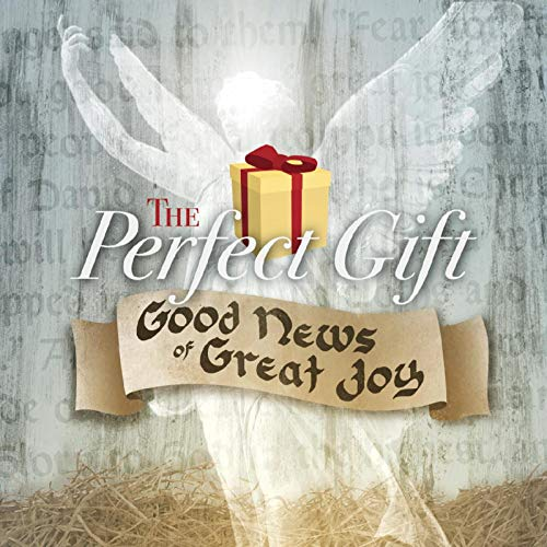 Christ Community Church - The Perfect Gift: Good News of Great Joy 2018