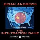 The Infiltration Game: A Think Tank Series Novel Hörbuch von Brian Andrews Gesprochen von: Pourya Rahbar