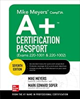 Mike Meyers' CompTIA A+ Certification Passport, 7th Edition (Exams 220-1001 & 220-1002) Front Cover