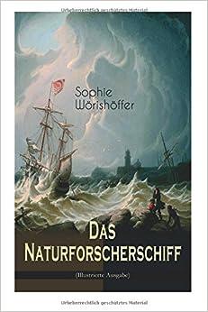 Das Naturforscherschiff (Illustrierte Ausgabe) (German Edition)