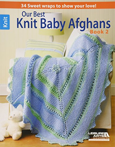 LEISURE ARTS-Our Best Knit Baby Afghans, Book